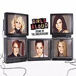 Girls Aloud Sound Of The Underground