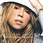 Mariah Carey Boy (I Need You) (Remix Maxi-Single)