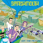 Smash Mouth Get The Picture