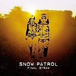 Snow Patrol Final Straw