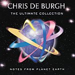 Chris DeBurgh Notes From Planet Earth: The Ultimate Collection