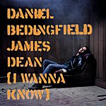Daniel Bedingfield James Dean (I Wanna Know)