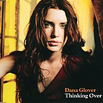 Dana Glover Thinking Over