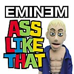 Eminem Ass Like That (Parental Advisory)