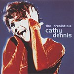 Cathy Dennis The Irresistible