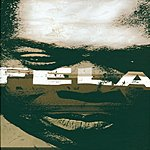 Fela Kuti Fela - King Of Afrobeat: The Anthology