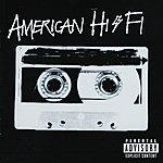 American Hi-Fi American Hi-Fi (Parental Advisory)