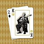 B.B. King Deuces Wild