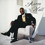 Aaron Hall The Truth