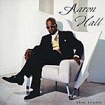 Aaron Hall The Truth