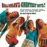 Bill Haley & His Comets Bill Haley's Greatest Hits