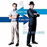 John Williams Catch Me If You Can: Original Soundtrack