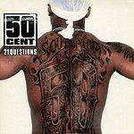 50 Cent 21 Questions (Parental Advisory)