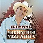 Martincillo Vizcarra Llevatela Calmadon