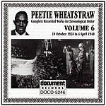 Peetie Wheatstraw Complete Works, Vol.6 1938-1940