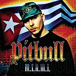 Pitbull M.I.A.M.I. (Money Is A Major Issue) (Parental Advisory)