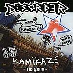 Disorder Kamikaze