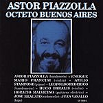 Astor Piazzolla Octeto Buenos Aires
