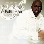 Eddie Baltrip & Fulfillment Daryl Coley Presents: Eddie Baltrip & Fulfillment