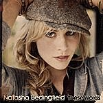Natasha Bedingfield These Words (I Love You, I Love You) (Maxi-Single)