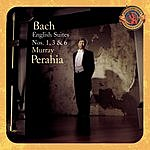 Murray Perahia English Suites Nos. 1, 3 & 6 (Expanded Edition)