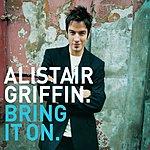 Alistair Griffin Bring It On/My Lover's Prayer