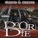Do Or Die D.O.D. (Chopped & Screwed) (Parental Advisory)