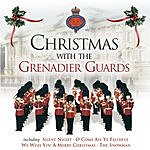 Grenadier Guards Band Christmas With The Grenadier Guards