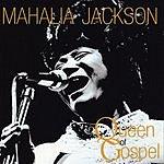 Mahalia Jackson Queen Of Gospel