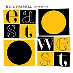 Bill Frisell East/West