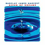 Barclay James Harvest River Of Dreams