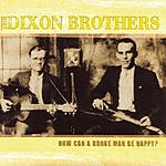 The Dixon Brothers How Can A Broke Man Be Happy?