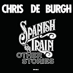 Chris DeBurgh Spanish Train And Other Stories