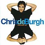 Chris DeBurgh This Way Up
