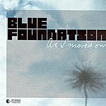 Blue Foundation As I Moved On