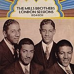 The Mills Brothers London Sessions: 1934-1939