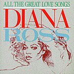 Diana Ross All The Great Love Songs