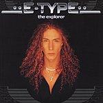 E-Type The Explorer