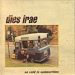 Dies Irae So Cold In Summertime