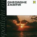 Gheorghe Zamfir Spotlight On Gheorghe Zamfir