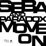 Seba & Paradox Move On