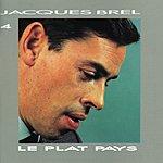 Jacques Brel Le Plat Pays