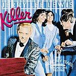 Jerry Lee Lewis Killer: The Mercury Years, Vol.1 (1963-1968)