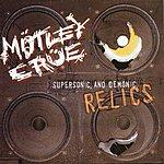 Mötley Crüe Supersonic & Demonic Relics (Parental Advisory)