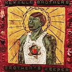 Neville Brothers Brothers Keeper