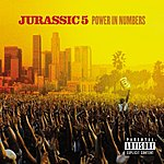 Jurassic 5 Power In Numbers (Parental Advisory)