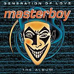 Masterboy Generation Of Love