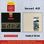 Level 42 Running In The Family/Staring At The Sun