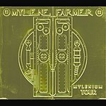 Mylène Farmer Mylenium Tour: Live