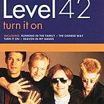 Level 42 Turn It On